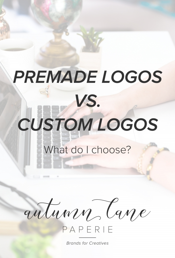 Premade vs. Custom Logos – What Do I Choose?