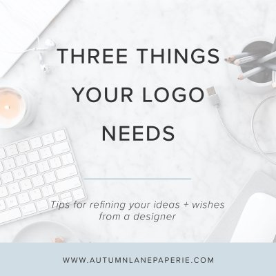 Three Things Your Logo NEEDS