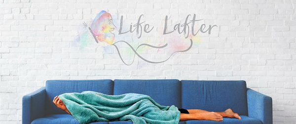 Life Lafter home on the couch