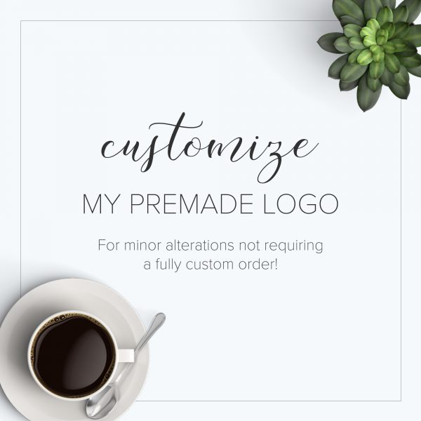 customize my premade logo