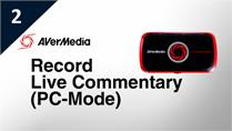 How to Record Live Commentary with LGP (PC-Mode)
