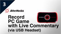 A Workaround for Recording PC Game with Live Commentary via USB Headset [Temporary]