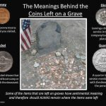 Memorial Day: What Does A Coin On A Cemetery Headstone Mean?