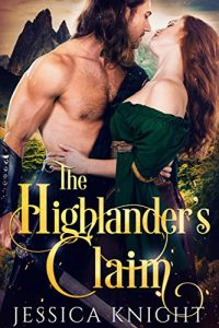 Featured Post: The Highlander's Claim by Jessica Knight