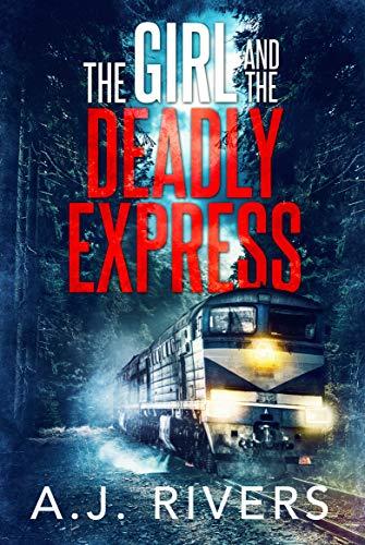 the girl deadly express book