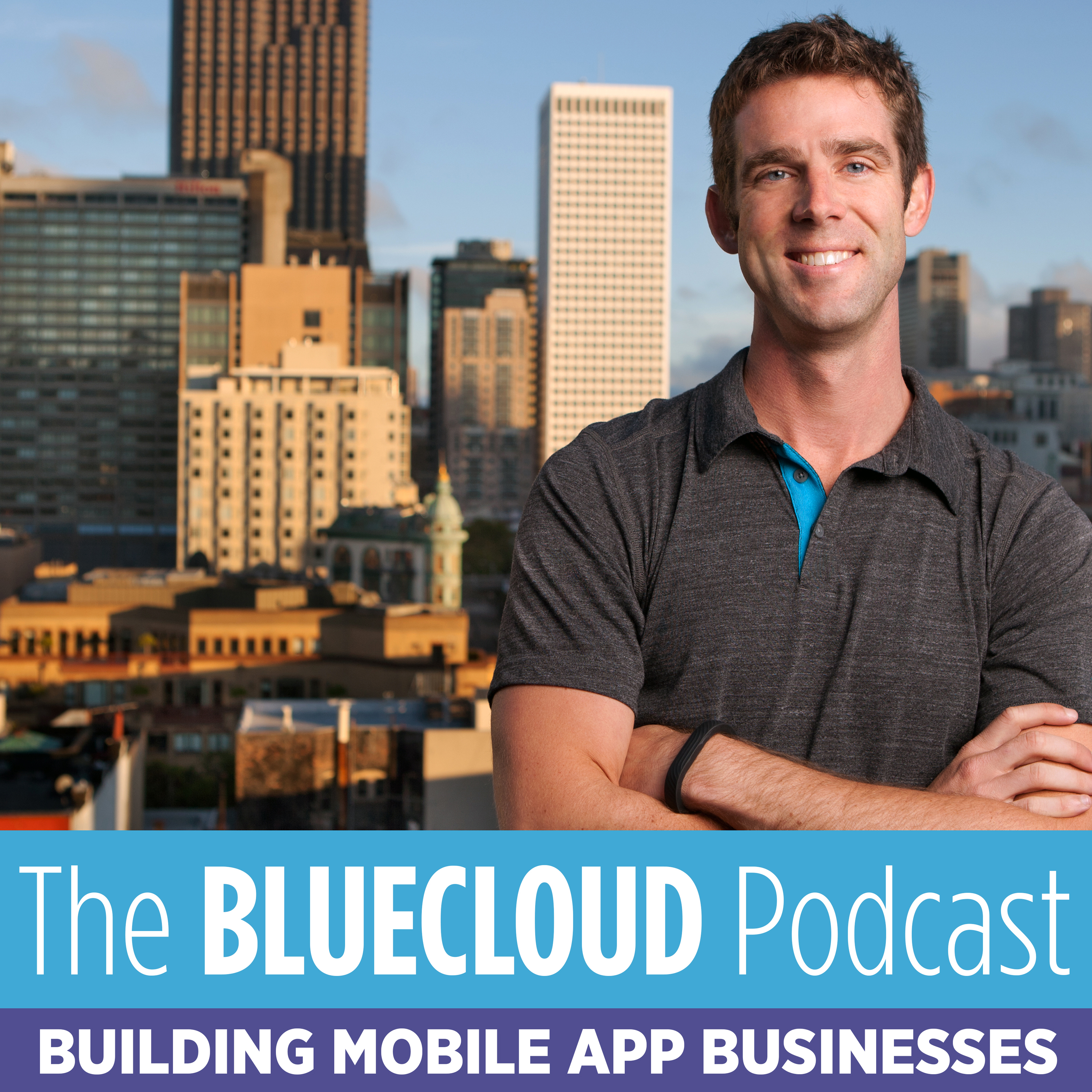Bluecloud Podcast: Build an App Business | App Marketing | Make Money With Apps | Passive Income | App Development