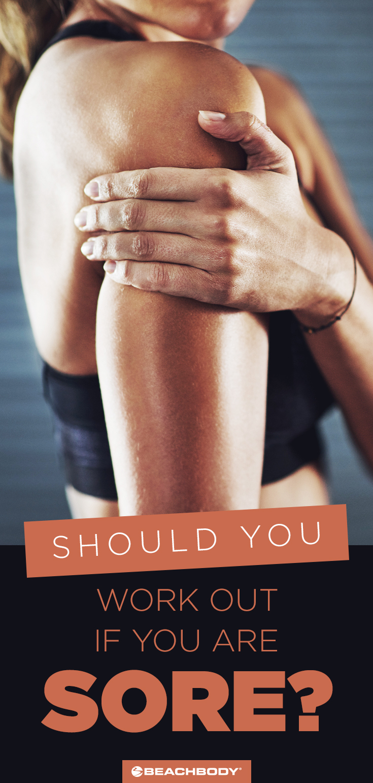 Should you workout when you're sore? Check out these tips.