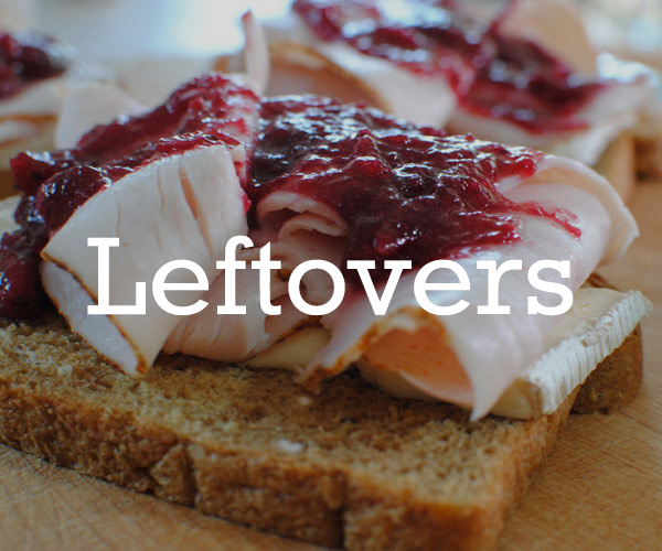 Leftovers Recipes Thanksgiving Guide
