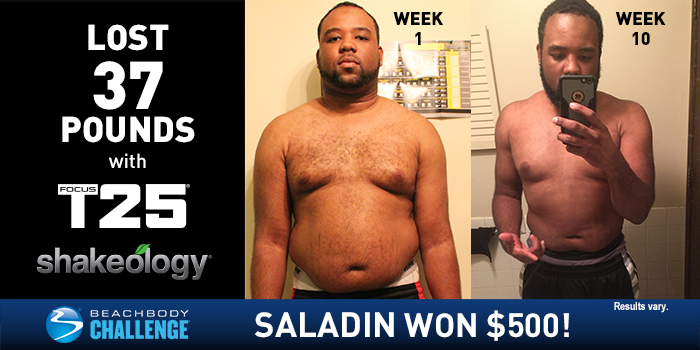 FOCUS T25 Results: Saladin Lost 37 Pounds in Just 10 Weeks!