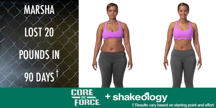 Marsha Lost 20 Pounds with CORE DE FORCE