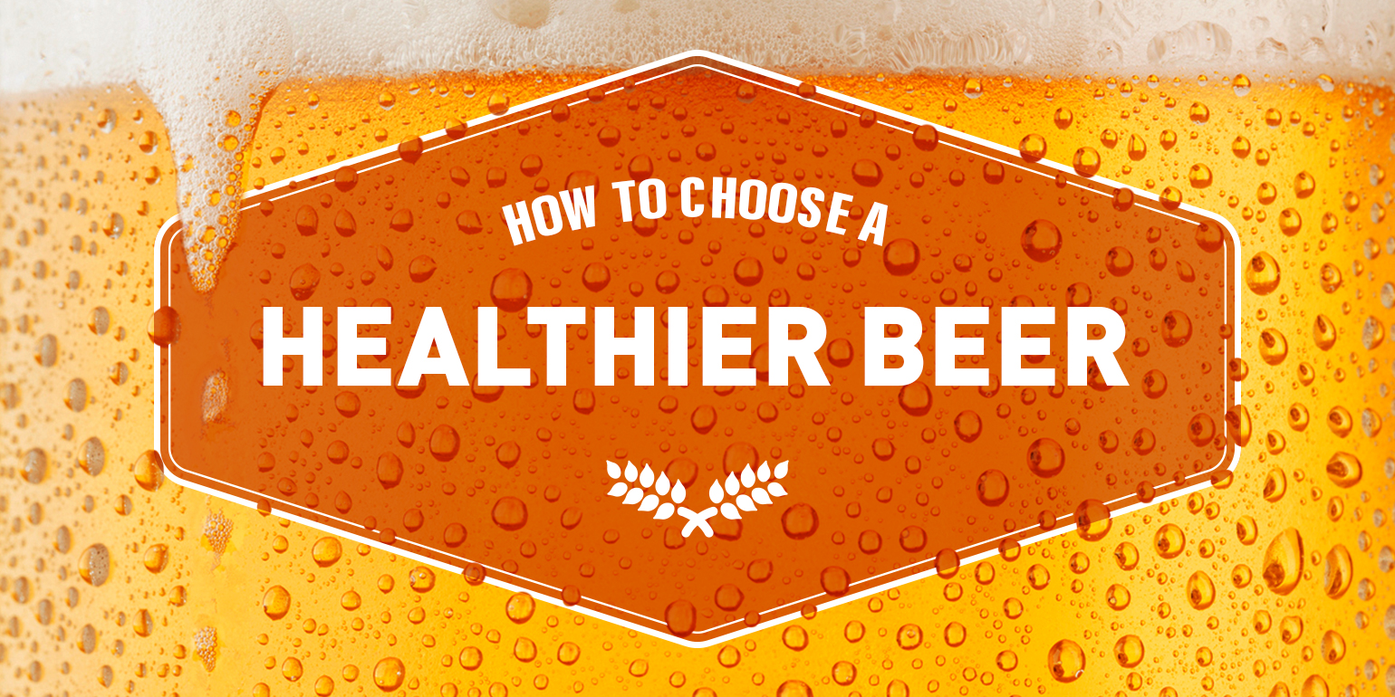 How to Choose a Healthier Beer