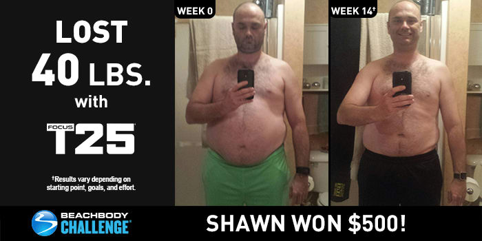 FOCUS T25 Results: Shawn Lost 40 Pounds in 14 Weeks!