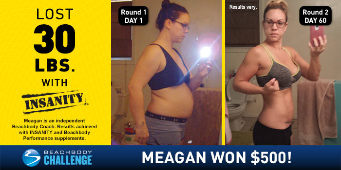 INSANITY Results: Meagan Lost 30 Pounds and Won $500 in the Beachbody ...