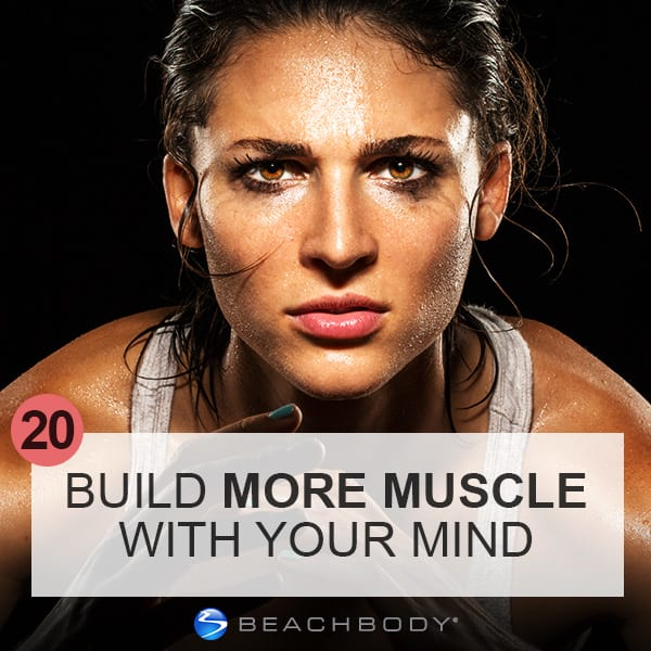 Day 20: Build More Muscle With Your Mind