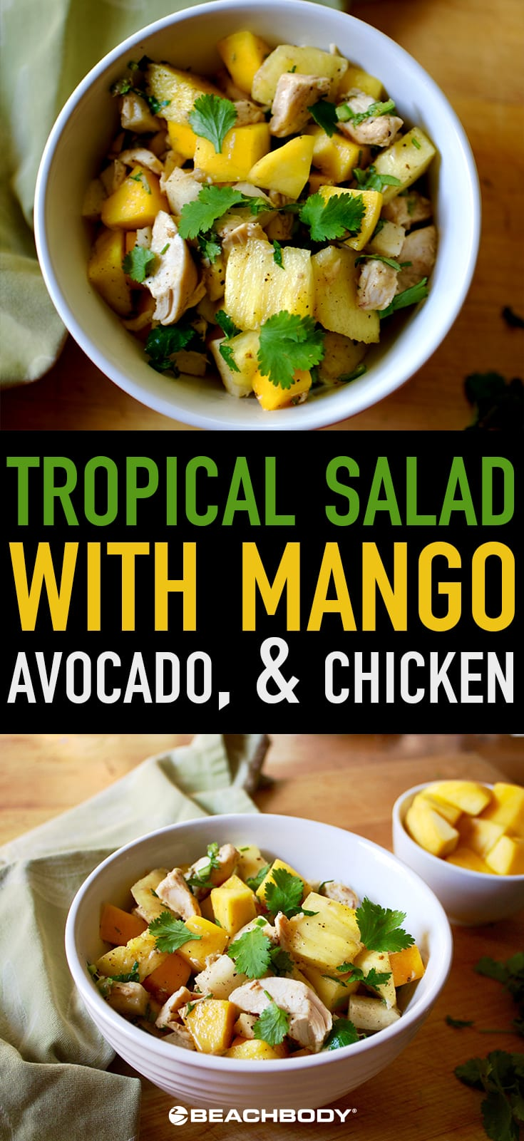 Tropical Salad With Mango Avocado And Chicken Recipe Beachbodyblog Com