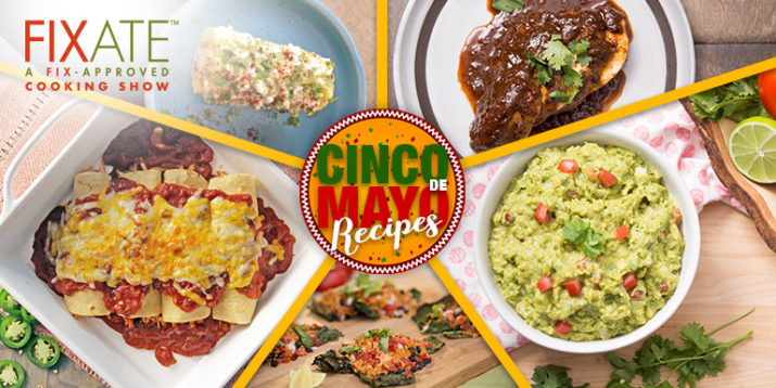 7 Healthy Cinco de Mayo Recipes from FIXATE