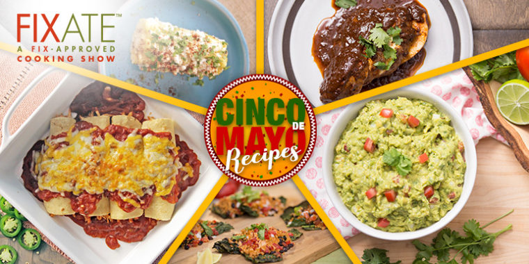 Cinco De Mayo Recipes from Fixate
