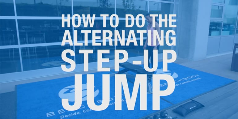 How to Do the Alternating Step-Up Jump