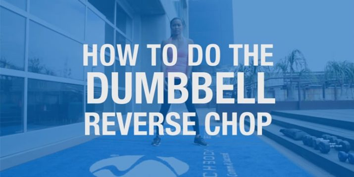How To Do the Dumbbell Reverse Chop