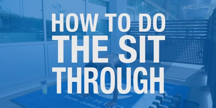 How to Do the Sit-Through