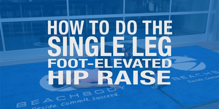 How to Do a Single-Leg Hip Raise