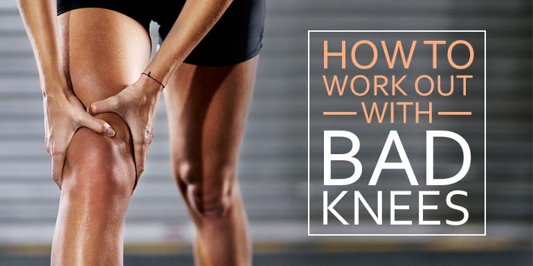 What's the Best Workout for Bad Knees? | The Beachbody Blog