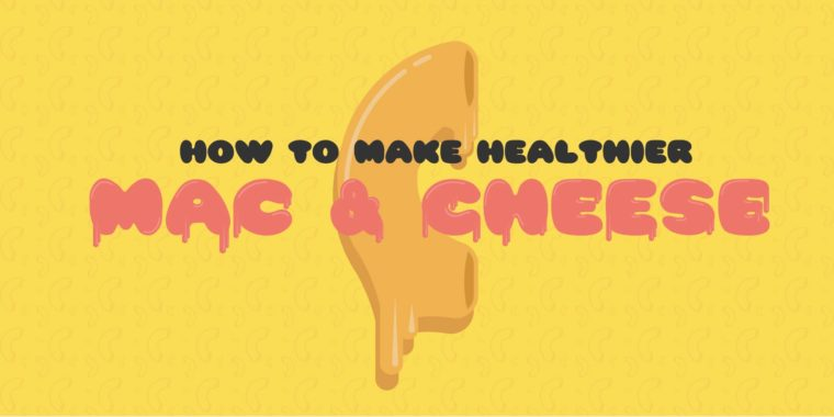 How to Make Healthier Mac and Cheese