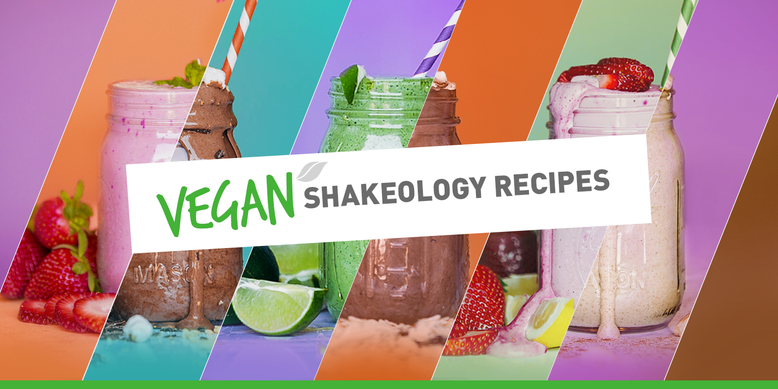 Vegan Versions of 8 of Your Favorite Shakeology Recipes