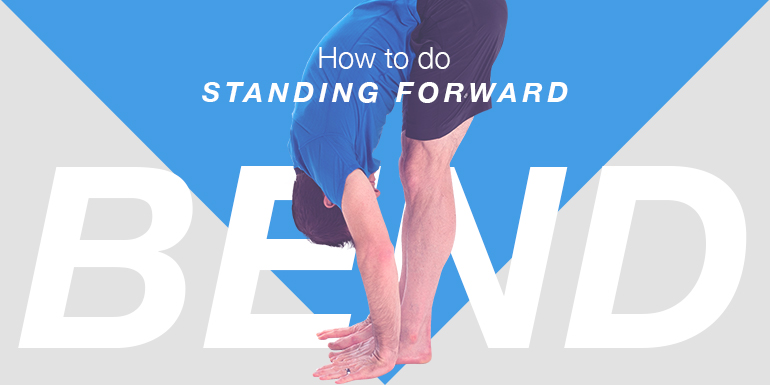 How to do Standing Forward Bend