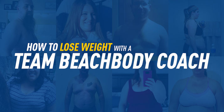 How to Lose Weight With a Team Beachbody Coach
