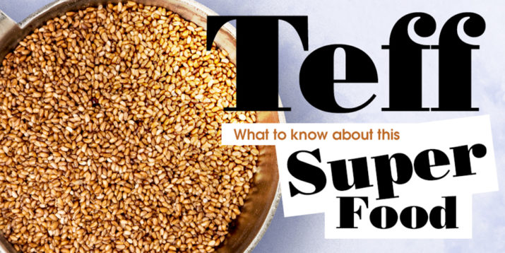 Teff: Everything to Know About This Superfood