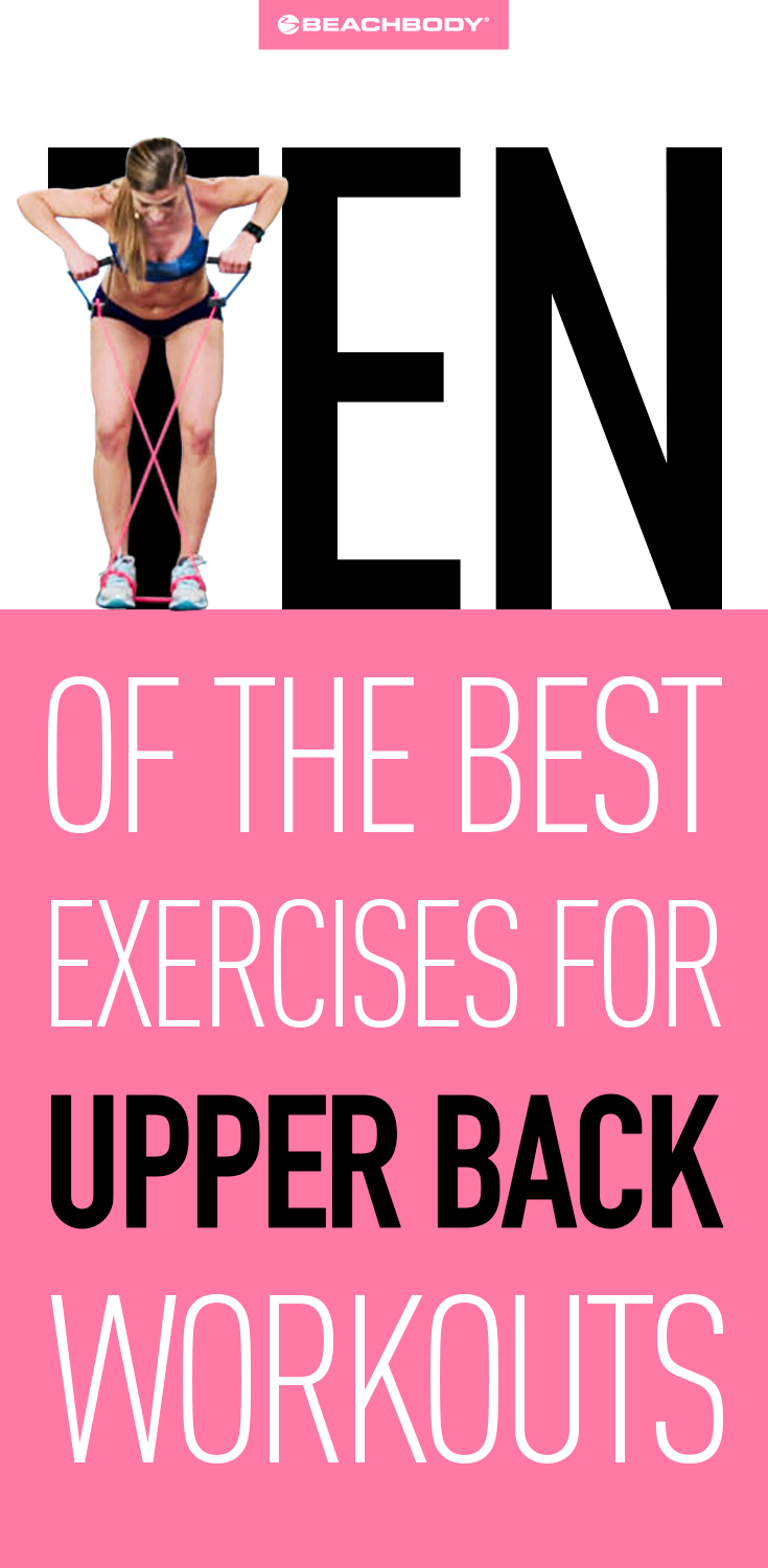 10 of the Best Exercises for Upper Back Workouts