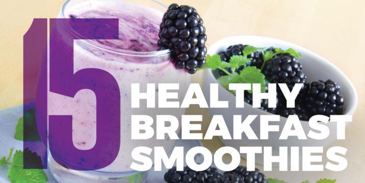 15 Healthy Breakfast Smoothies Recipes The Beachbody Blog