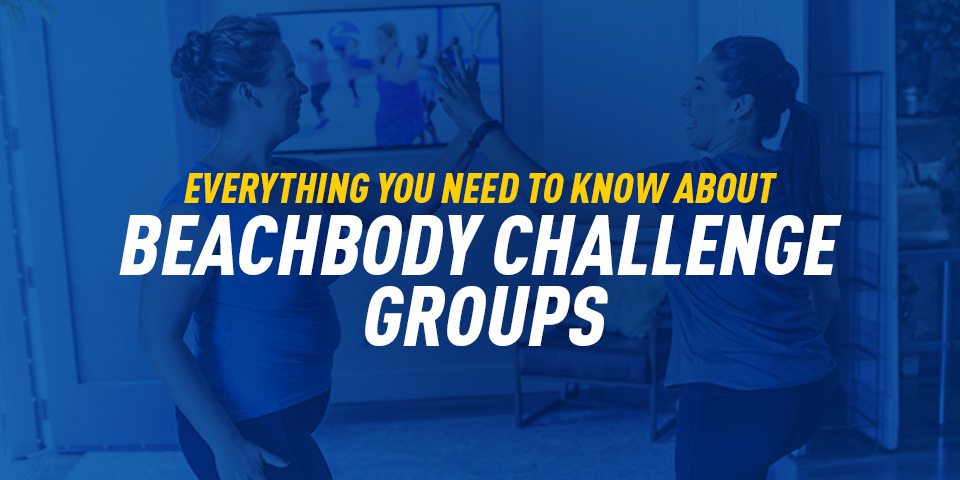 beachbody challenge groups everything you need to know
