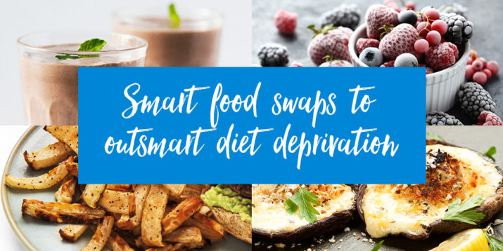 Smart Food Swaps to Outsmart Diet Deprivation