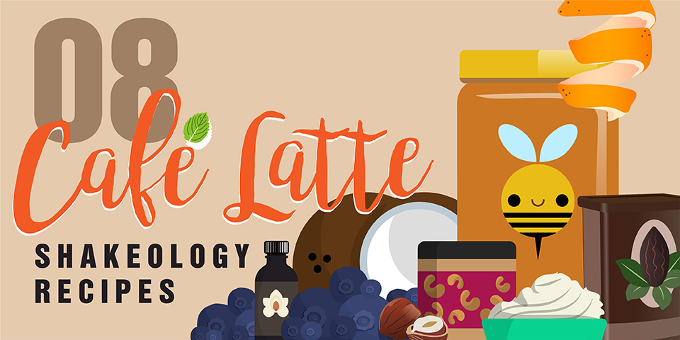 Easy Cafe Latte Shakeology Recipes
