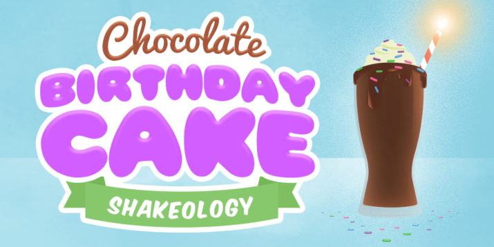 Chocolate Birthday Cake Shakeology