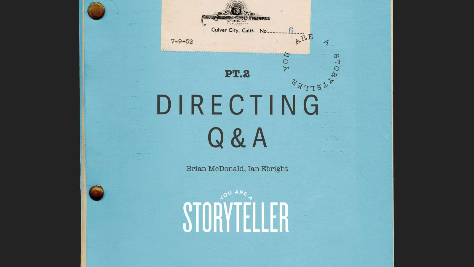 You Are a Storyteller: Directing Q&A Hero Image