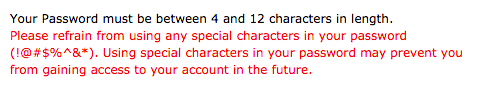 From a sign-in form, disallowing special characters, in passwords.