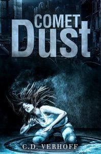 Featured Book: Comet Dust by C. D. Verhoff