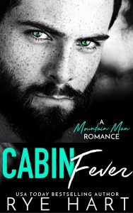 Featured Book: Cabin Fever by Rye Hart