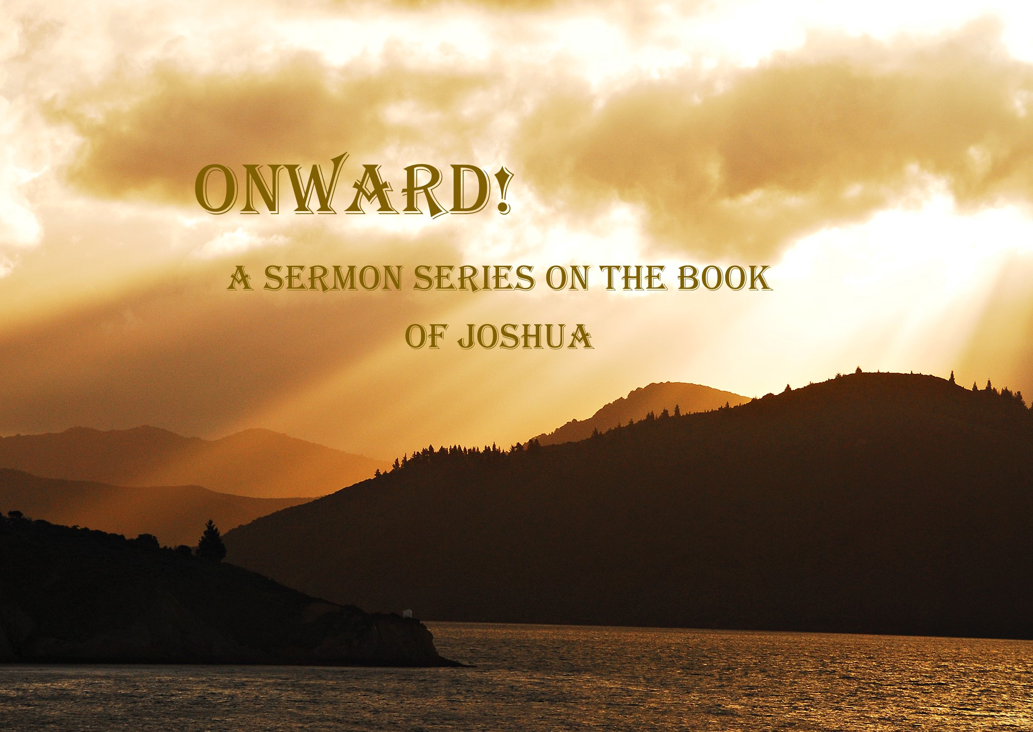 Onward! Victory, Salvation, and Judgment