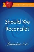 should we reconcile