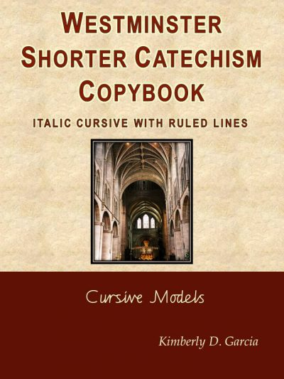 Westminster Shorter Catechism Copybook Italic Cursive with Ruled Lines