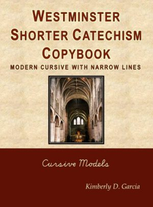 Westminster Shorter Catechism Copybook Modern Cursive with Narrow Lines