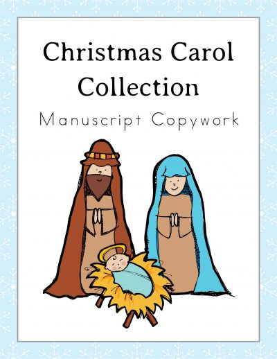 Christmas Carol Copywork Cursive and Manuscript