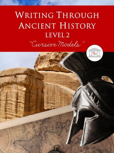 Writing Through Ancient History Level 2 Cursive