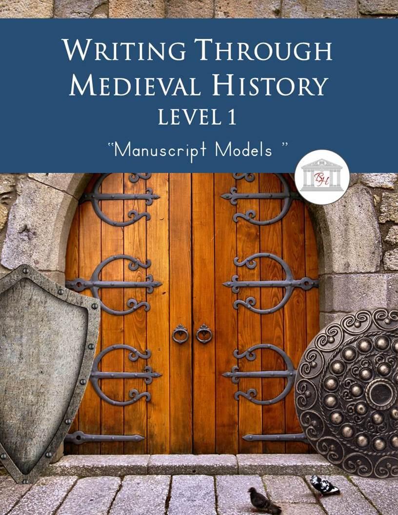Writing Through Medieval History Level 1 Manuscript