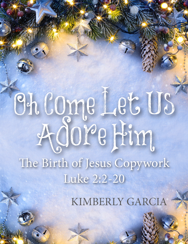 The Christmas Story Copywork Luke 2:2-20