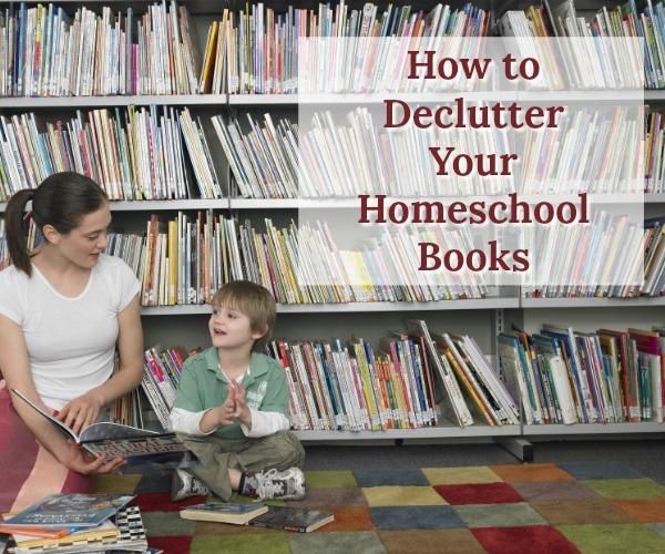 How to Declutter Your Homeschool Books